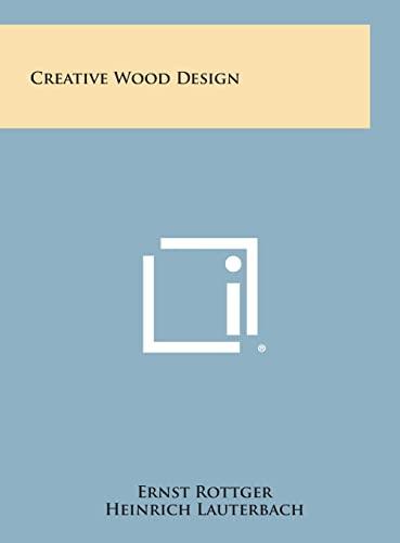 9781258851842: Creative Wood Design