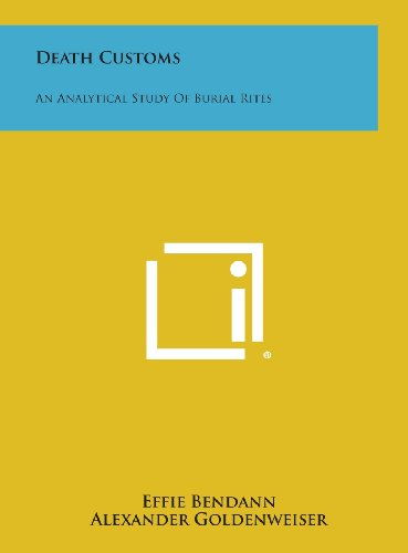 9781258853273: Death Customs: An Analytical Study of Burial Rites