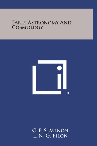 9781258855956: Early Astronomy and Cosmology