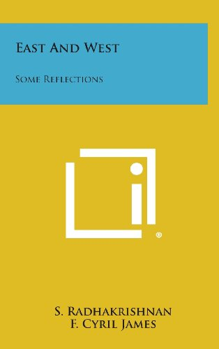 9781258856045: East and West: Some Reflections