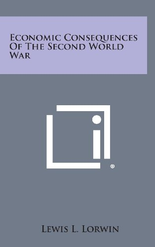 9781258856243: Economic Consequences of the Second World War