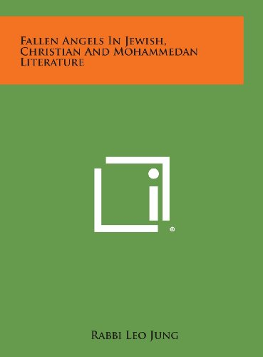 9781258859824: Fallen Angels in Jewish, Christian and Mohammedan Literature