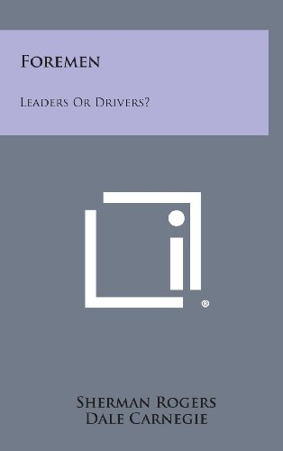 9781258862558: Foremen: Leaders or Drivers?