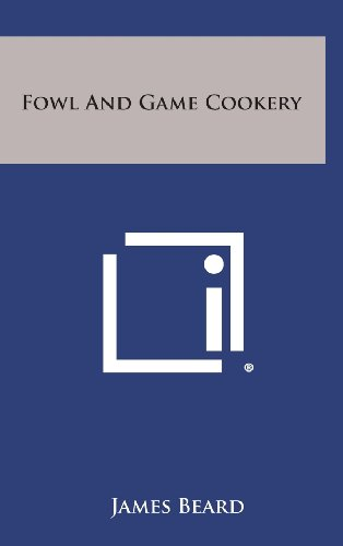 9781258863128: Fowl and Game Cookery