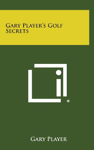 9781258865238: Gary Player's Golf Secrets