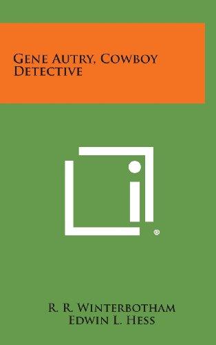 9781258865344: Gene Autry, Cowboy Detective