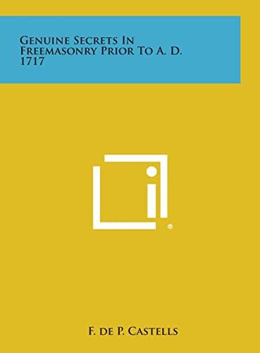 9781258865603: Genuine Secrets in Freemasonry Prior to A. D. 1717