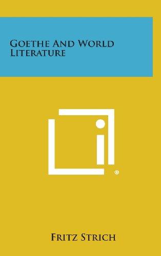 9781258867706: Goethe and World Literature