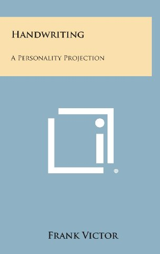 9781258870027: Handwriting: A Personality Projection