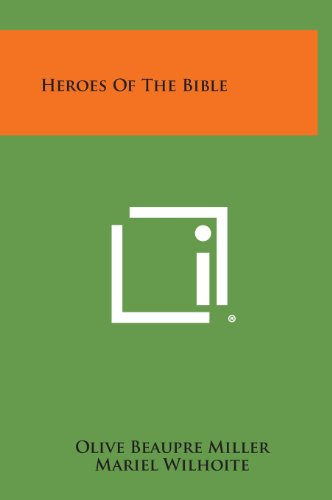 9781258871796: Heroes of the Bible