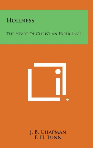 9781258872816: Holiness: The Heart of Christian Experience