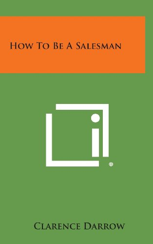 9781258873899: How to Be a Salesman