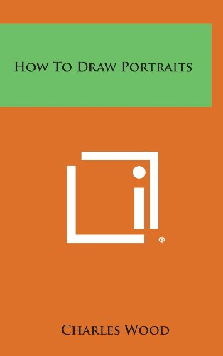 9781258874261: How to Draw Portraits