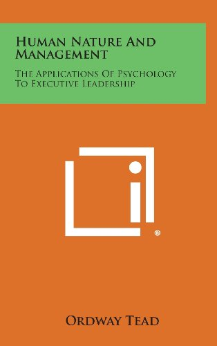9781258875725: Human Nature and Management: The Applications of Psychology to Executive Leadership