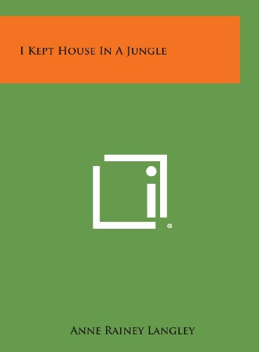 9781258876210: I Kept House in a Jungle