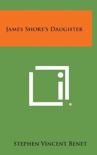 9781258880118: James Shore's Daughter