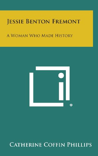 9781258880477: Jessie Benton Fremont: A Woman Who Made History