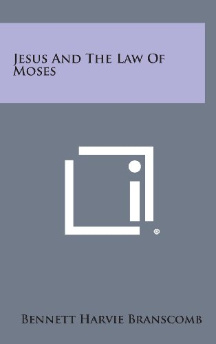 9781258880545: Jesus and the Law of Moses