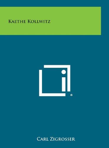Kaethe Kollwitz: Zigrosser, Carl