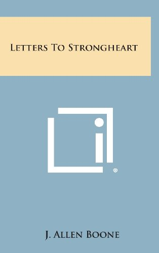 9781258885403: Letters to Strongheart