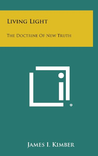 9781258886943: Living Light: The Doctrine of New Truth