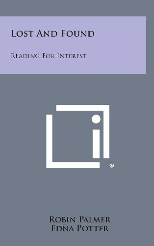 9781258887483: Lost and Found: Reading for Interest