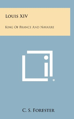 9781258887643: Louis XIV: King of France and Navarre