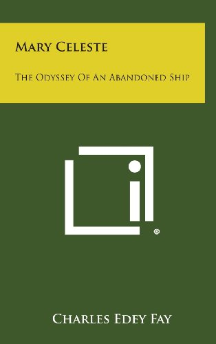 9781258890032: Mary Celeste: The Odyssey of an Abandoned Ship