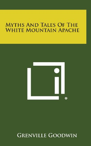 9781258895976: Myths and Tales of the White Mountain Apache