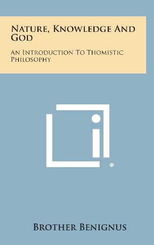9781258896416: Nature, Knowledge and God: An Introduction to Thomistic Philosophy