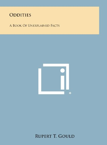 9781258898175: Oddities: A Book of Unexplained Facts
