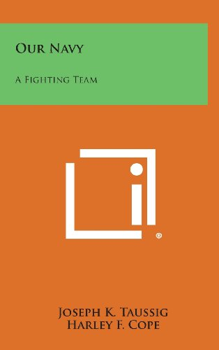 9781258900045: Our Navy: A Fighting Team