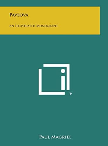 9781258901547: Pavlova: An Illustrated Monograph