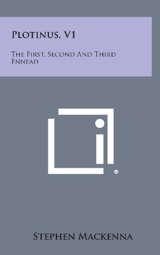 9781258903374: Plotinus, V1: The First, Second and Third Ennead