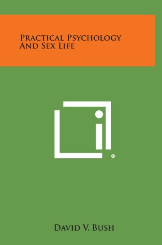 9781258904234: Practical Psychology and Sex Life