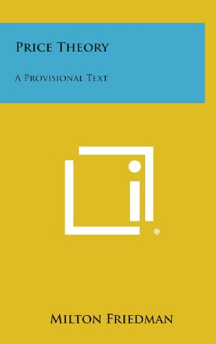 9781258904777: Price Theory: A Provisional Text