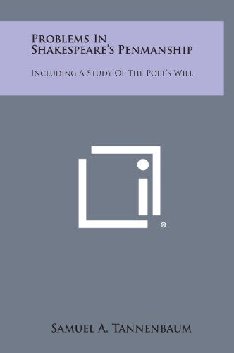9781258905163: Problems in Shakespeare's Penmanship: Including a Study of the Poet's Will