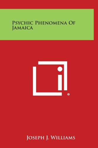 9781258905767: Psychic Phenomena of Jamaica