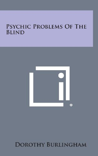 9781258905781: Psychic Problems of the Blind