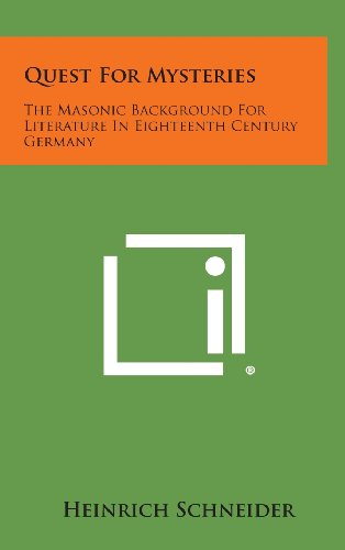 9781258906641: Quest for Mysteries: The Masonic Background for Literature in Eighteenth Century Germany