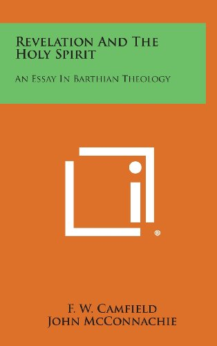 9781258908751: Revelation and the Holy Spirit: An Essay in Barthian Theology