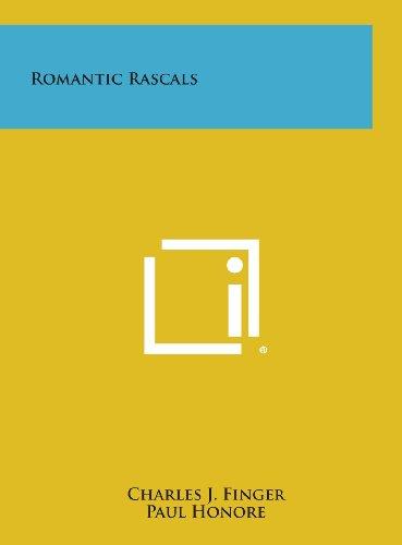 9781258909956: Romantic Rascals