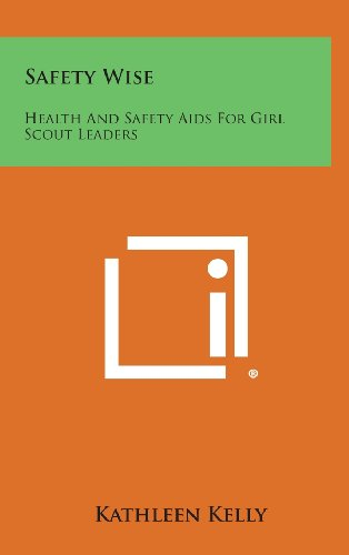 9781258911195: Safety Wise: Health and Safety AIDS for Girl Scout Leaders