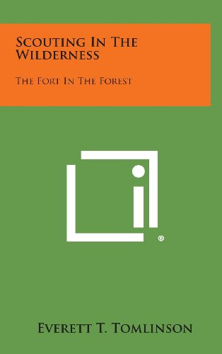 9781258912642: Scouting in the Wilderness: The Fort in the Forest