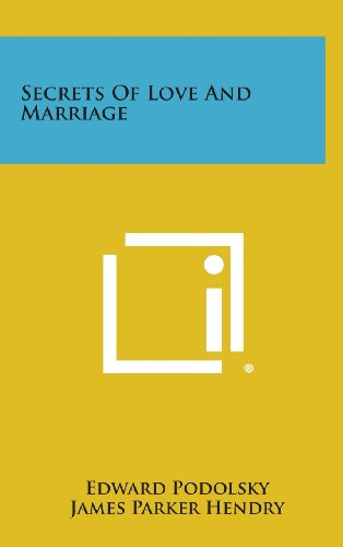 9781258913069: Secrets of Love and Marriage
