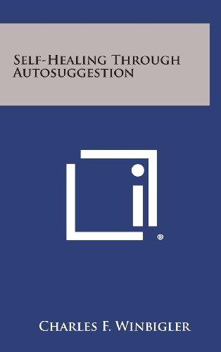 9781258913335: Self-Healing Through Autosuggestion
