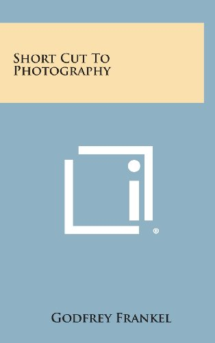 9781258914684: Short Cut to Photography