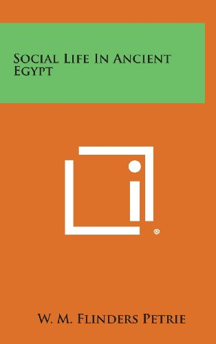 9781258915902: Social Life in Ancient Egypt