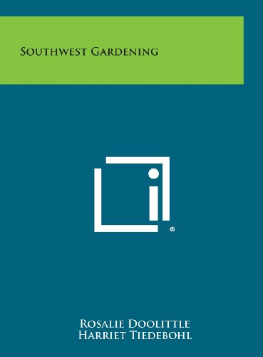 9781258916916: Southwest Gardening