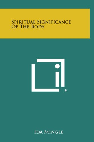9781258917562: Spiritual Significance of the Body